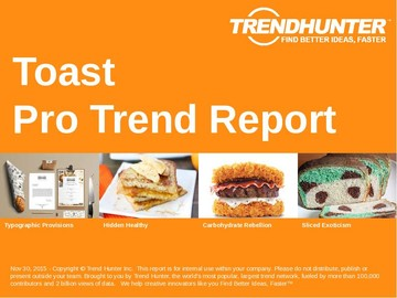Toast Trend Report and Toast Market Research