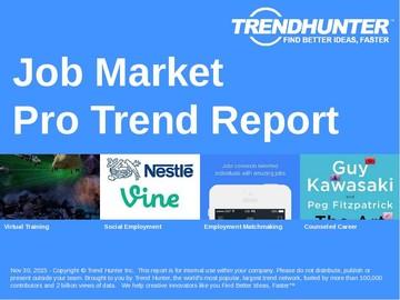 Job Market Trend Report and Job Market Market Research