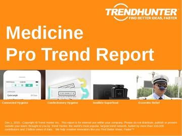 Medicine Trend Report and Medicine Market Research