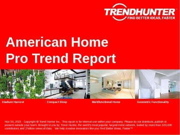 American Home Trend Report and American Home Market Research