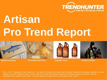 Artisan Trend Report and Artisan Market Research