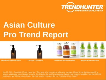Asian Culture Trend Report and Asian Culture Market Research