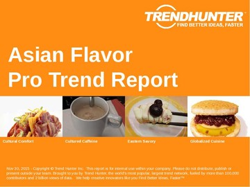 Asian Flavor Trend Report and Asian Flavor Market Research
