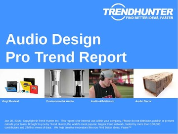 Audio Design Trend Report and Audio Design Market Research