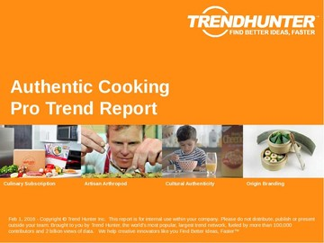 Authentic Cooking Trend Report and Authentic Cooking Market Research