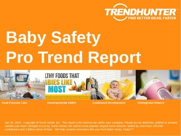 Baby Safety Trend Report and Baby Safety Market Research
