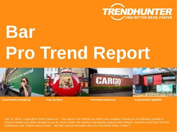 Bar Trend Report and Bar Market Research