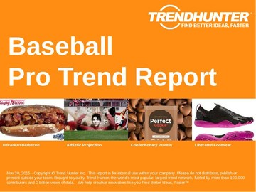 Baseball Trend Report and Baseball Market Research