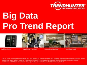 Big Data Trend Report and Big Data Market Research
