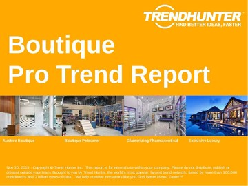 Boutique Trend Report and Boutique Market Research