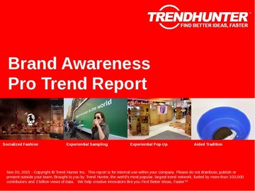 Brand Awareness Trend Report and Brand Awareness Market Research