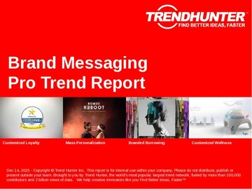 Brand Messaging Trend Report and Brand Messaging Market Research