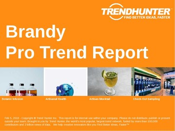 Brandy Trend Report and Brandy Market Research