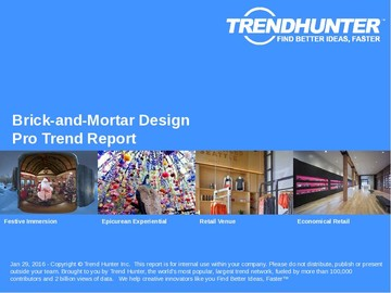 Brick-and-Mortar Design Trend Report and Brick-and-Mortar Design Market Research