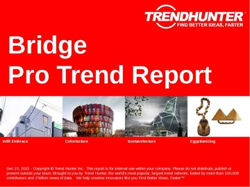 Bridge Trend Report and Bridge Market Research