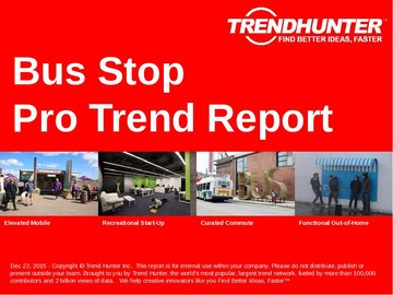 Bus Stop Trend Report and Bus Stop Market Research