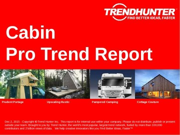 Cabin Trend Report and Cabin Market Research