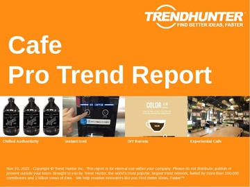 Cafe Trend Report and Cafe Market Research