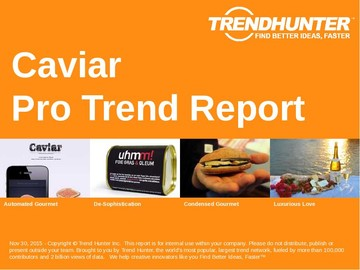 Caviar Trend Report and Caviar Market Research