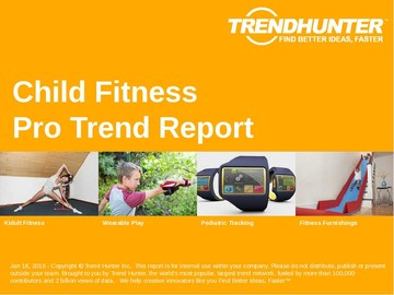 Child Fitness Trend Report and Child Fitness Market Research