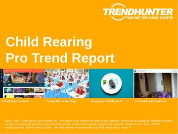 Child Rearing Trend Report and Child Rearing Market Research