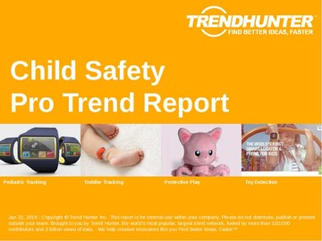 Child Safety Trend Report and Child Safety Market Research