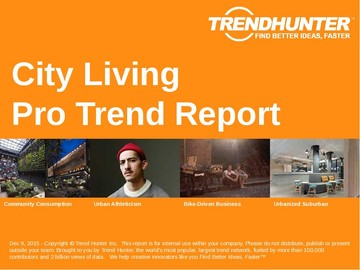 City Living Trend Report and City Living Market Research