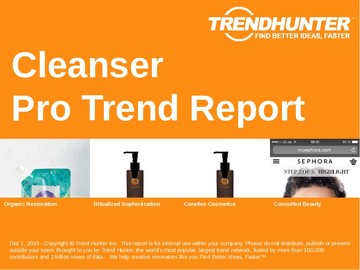 Cleanser Trend Report and Cleanser Market Research