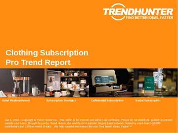 Clothing Subscription Trend Report and Clothing Subscription Market Research