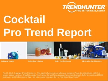 Cocktail Trend Report and Cocktail Market Research