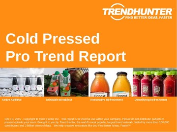 Cold Pressed Trend Report and Cold Pressed Market Research