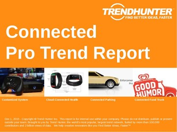 Connected Trend Report and Connected Market Research