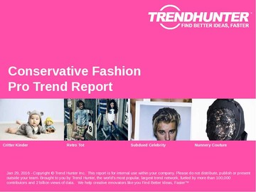 Conservative Fashion Trend Report and Conservative Fashion Market Research