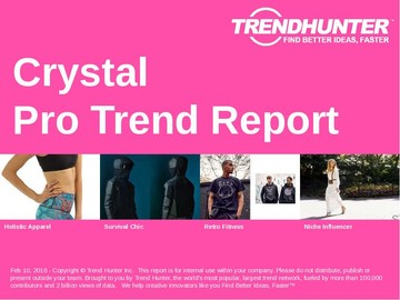 Crystal Trend Report and Crystal Market Research
