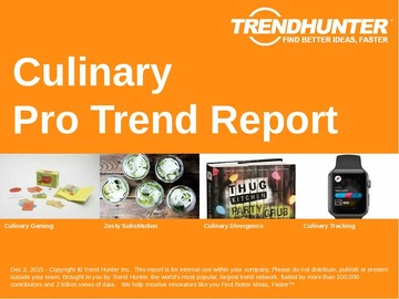 Culinary Trend Report and Culinary Market Research