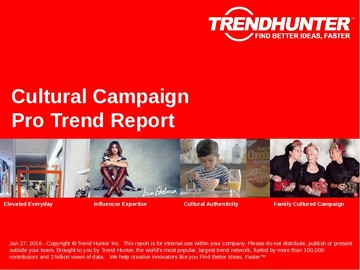 Cultural Campaign Trend Report and Cultural Campaign Market Research