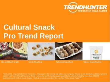 Cultural Snack Trend Report and Cultural Snack Market Research