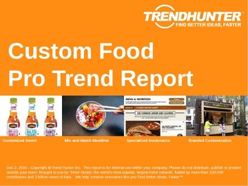 Custom Food Trend Report and Custom Food Market Research