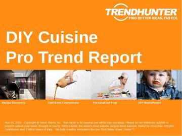DIY Cuisine Trend Report and DIY Cuisine Market Research