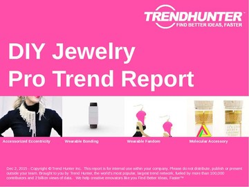 DIY Jewelry Trend Report and DIY Jewelry Market Research