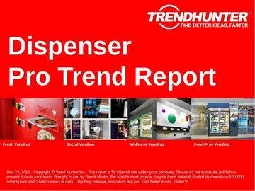 Dispenser Trend Report and Dispenser Market Research