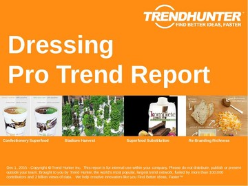 Dressing Trend Report and Dressing Market Research