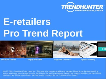 E-retailers Trend Report and E-retailers Market Research