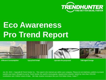 Eco Awareness Trend Report and Eco Awareness Market Research