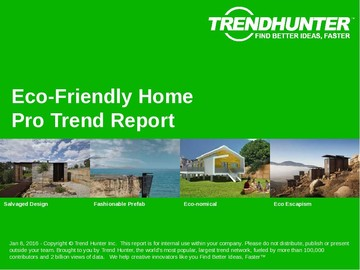 Eco-Friendly Home Trend Report and Eco-Friendly Home Market Research