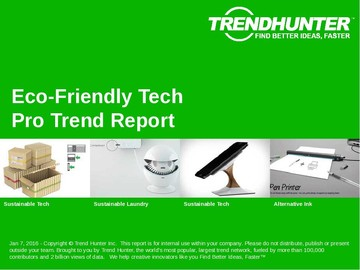 Eco-Friendly Tech Trend Report and Eco-Friendly Tech Market Research