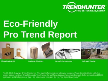 Eco-Friendly Trend Report and Eco-Friendly Market Research