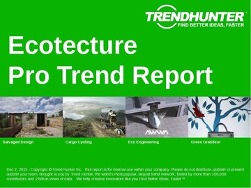 Ecotecture Trend Report and Ecotecture Market Research