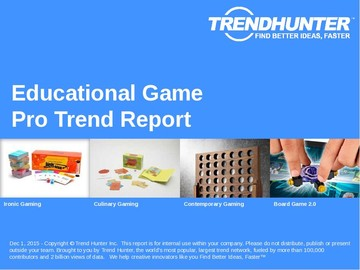 Educational Game Trend Report and Educational Game Market Research