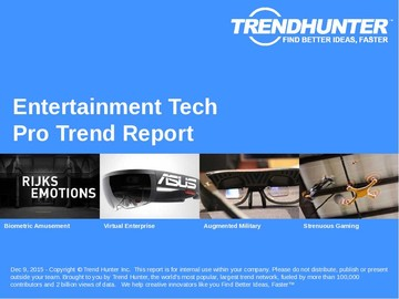 Entertainment Tech Trend Report and Entertainment Tech Market Research